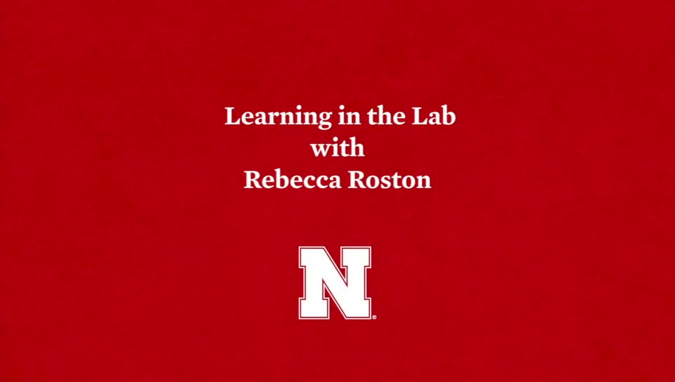 Learning in the Lab with Rebecca Roston