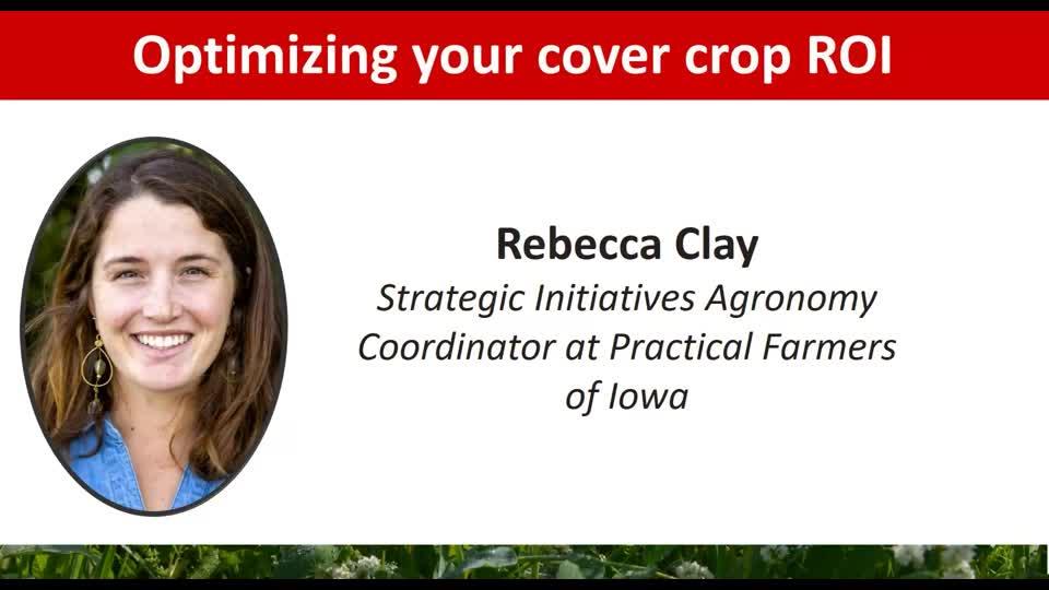 2021 Nebraska Cover Crop and Soil Health Conference - Rebecca Clay