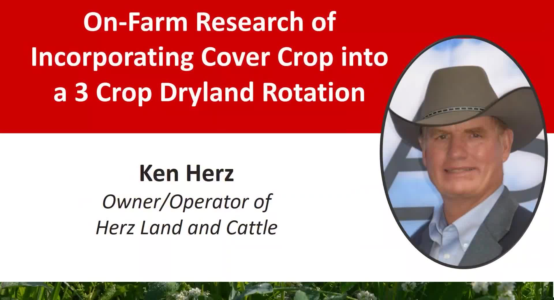 2021 Nebraska Cover Crop and Soil Health Conference - Ken Herz