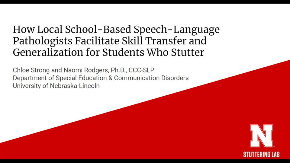 How Local School-Based Speech-Language Pathologists Facilitate Skill Transfer and  Generalization for Students Who Stutter
