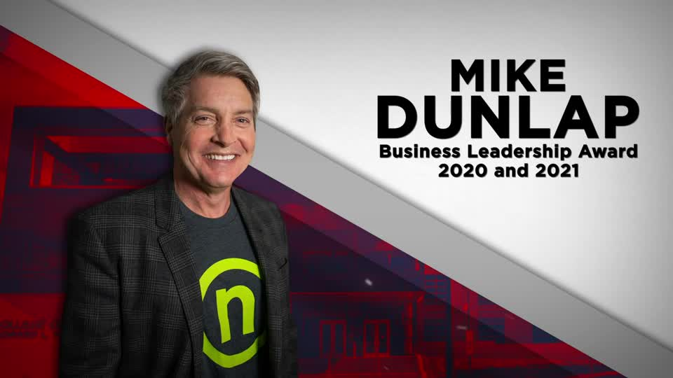 Mike Dunlap Business Leadership Award 2020 and 2021