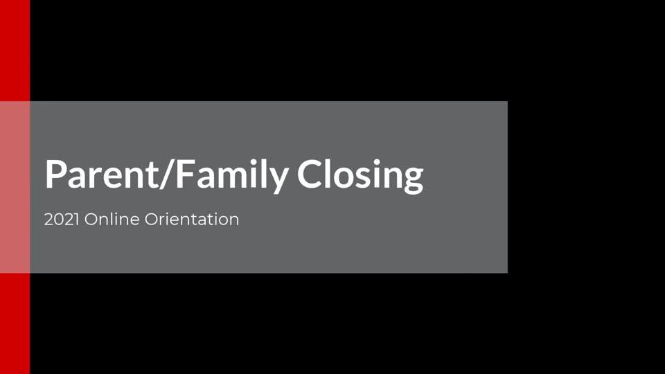 Parent/Family Closing