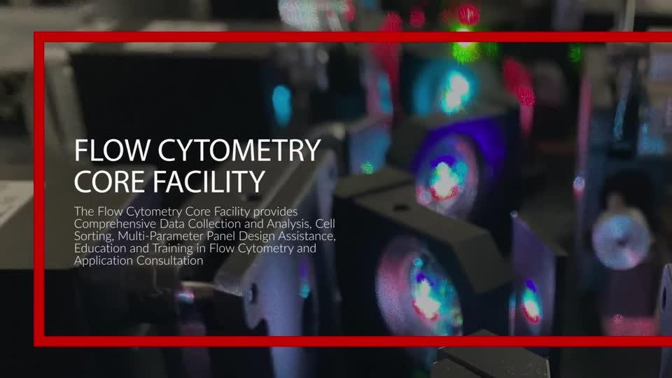 Flow Cytometry Core Virtual Tour Video