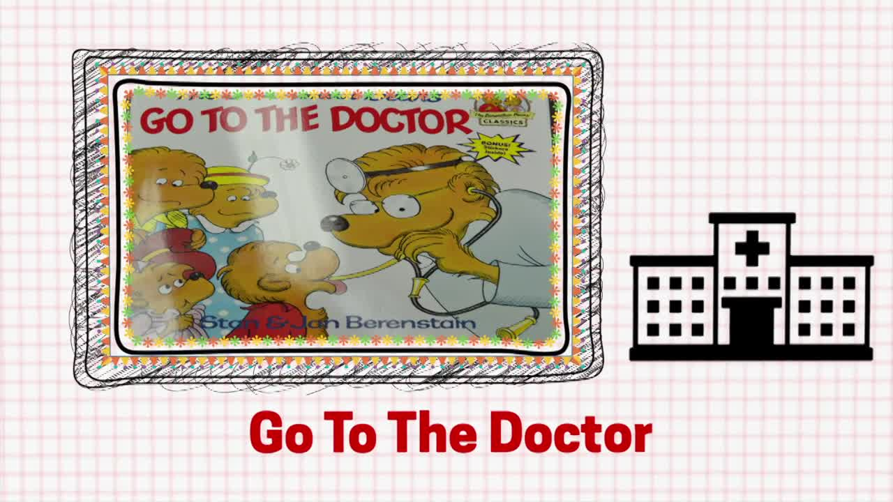 """Hospital - Storybook """"The Berenstain Bears Go to the Doctor"""""""