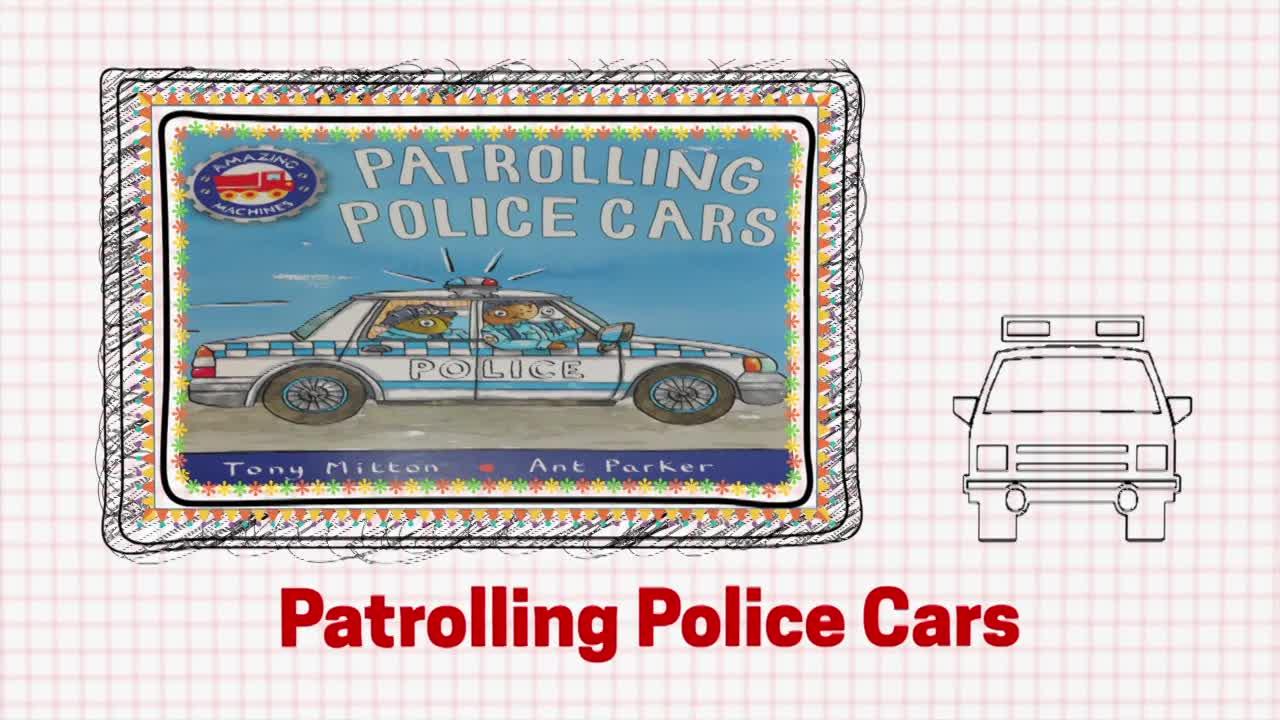"Police - Storybook ""Patrolling Police Cars"""