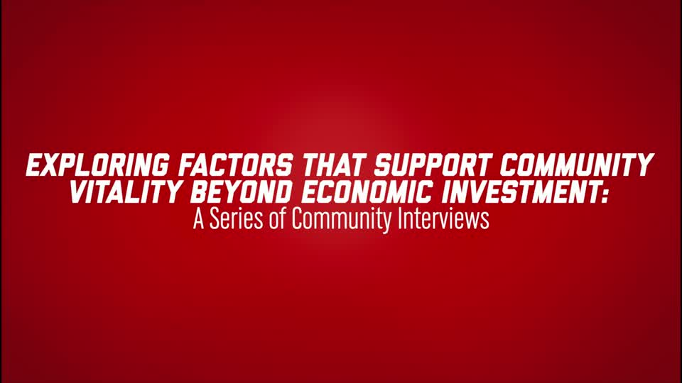 Exploring Factors Beyond Economic Investment that Influence Community Vitality - Thriving Children Conference 2021