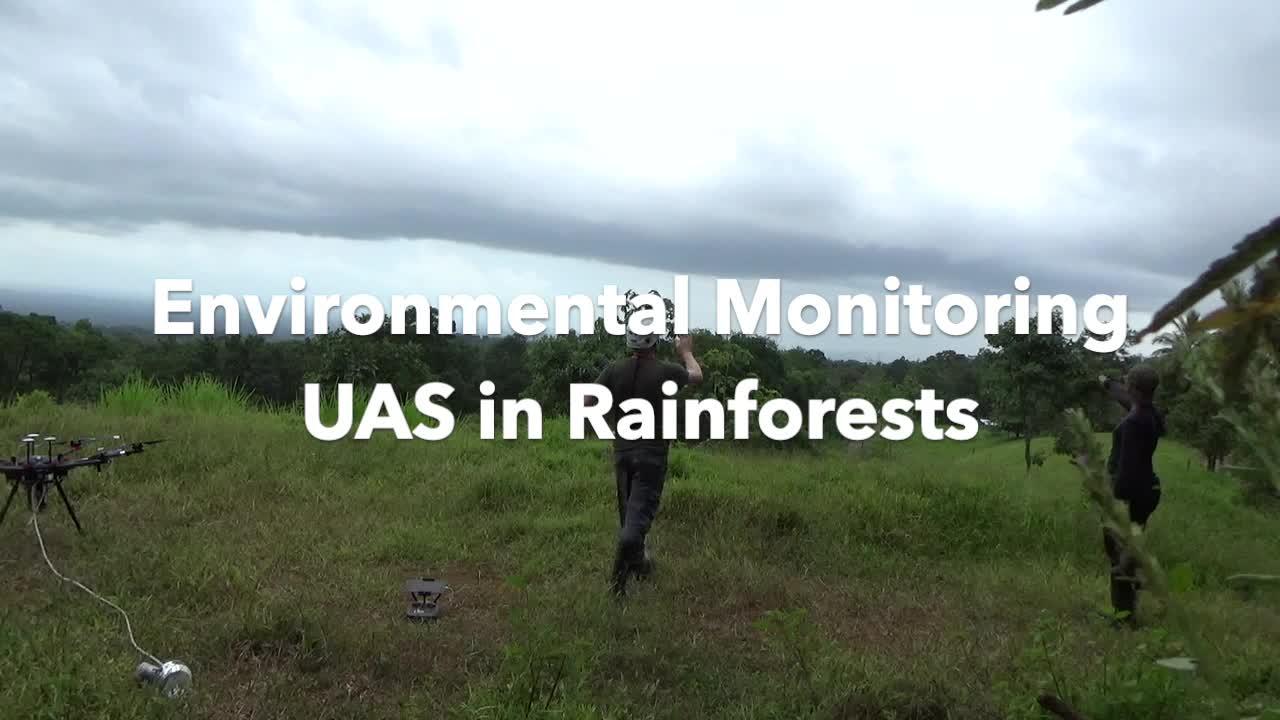NSF NRI: Leveraging Environmental Monitoring UAS in Rainforests (Year 2 Costa Rica Test)