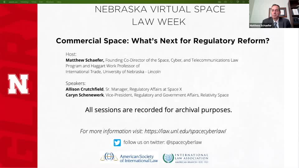 Nebraska Virtual Space Law Week - Commercial Space: What's Next for Regulatory Reform?