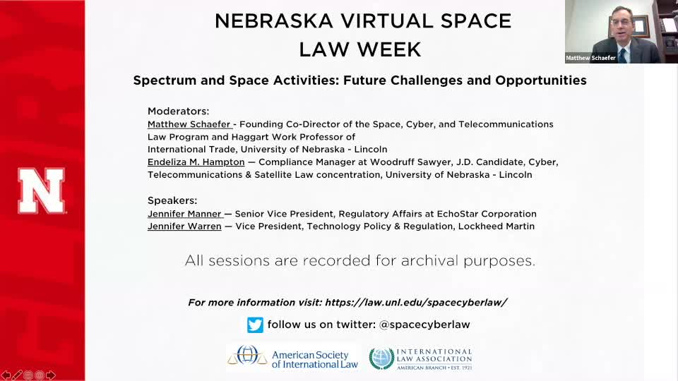 Nebraska Virtual Space Law Week - Spectrum and Space: Future Challenges and Opportunities