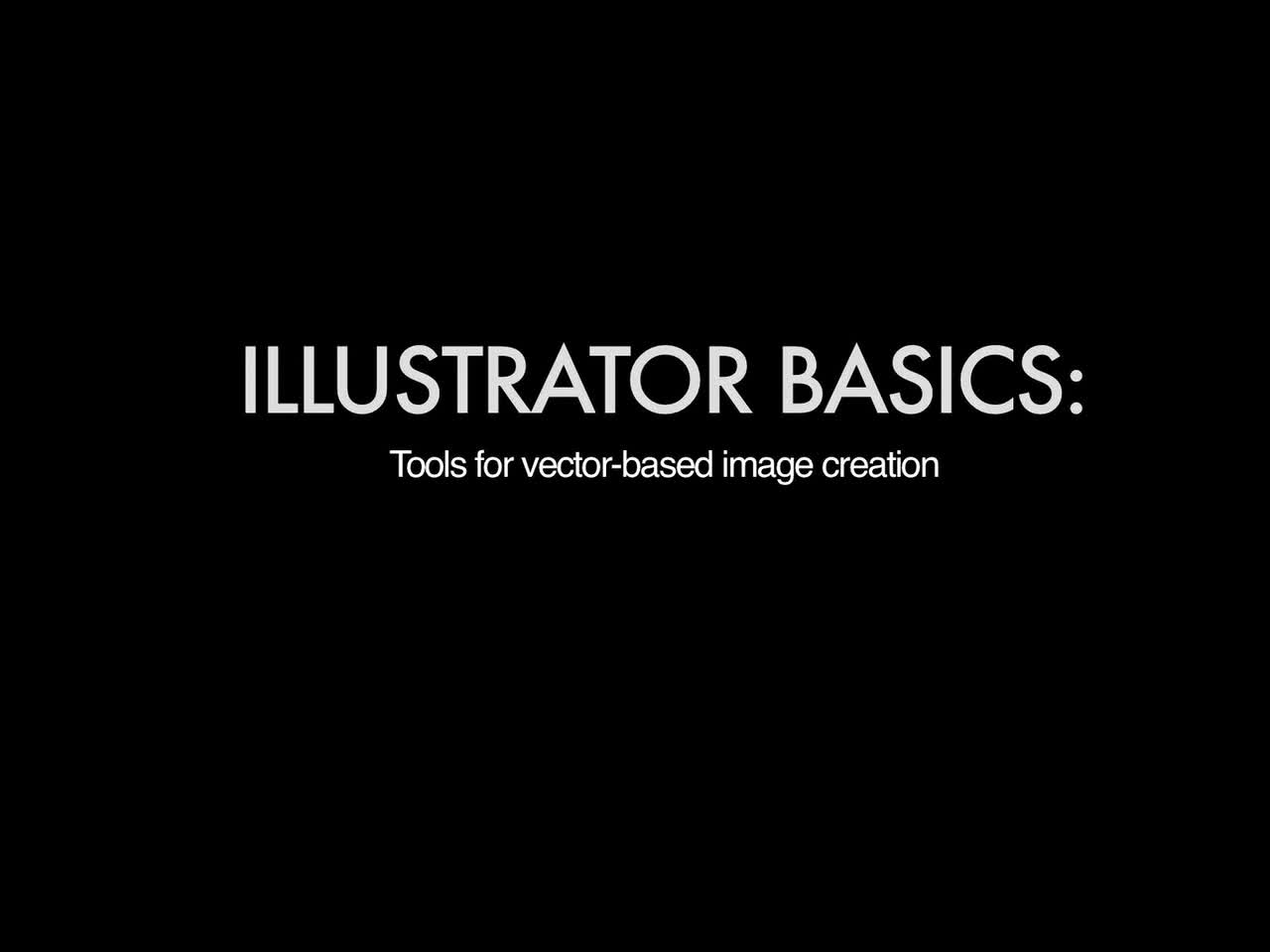 A&AH Digital Lab Tutorial - Illustrator Basics
