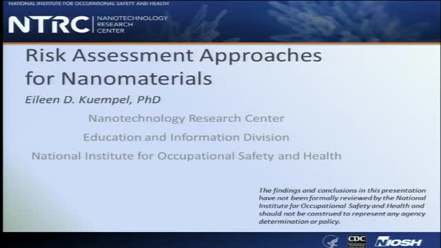 NIOSH Nanomaterials Workshop:  Part 3. Risk Assessment Approaches for Nanomaterials