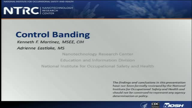 NIOSH Nanomaterials Workshop:  Part 5.  Control Banding
