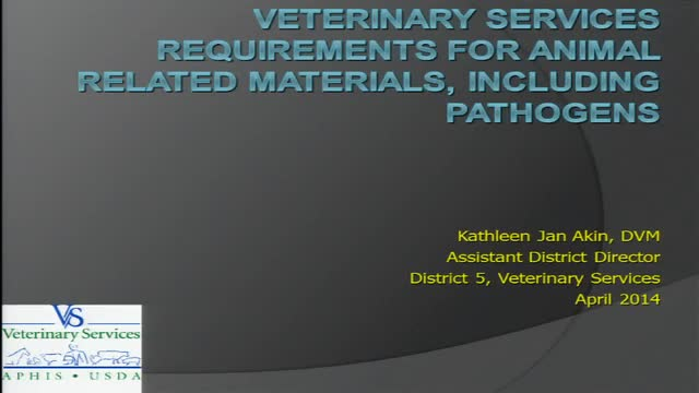 USDA-APHIS Veterinary Services (VS) Permits – April 2, 2014