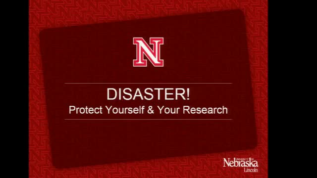DISASTER!  Protect Yourself & Your Research