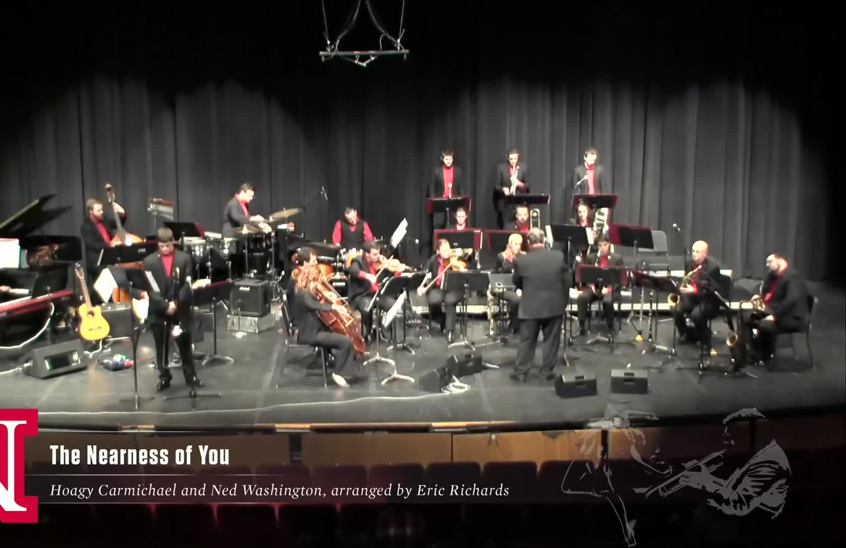 "UNL Jazz Orchestra ""2.0"" - THE NEARNESS OF YOU"