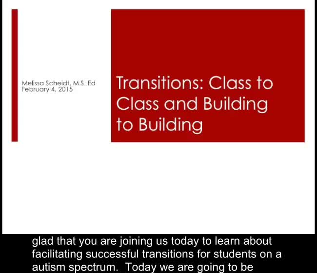 Transitions: Class to Class and Building to Building