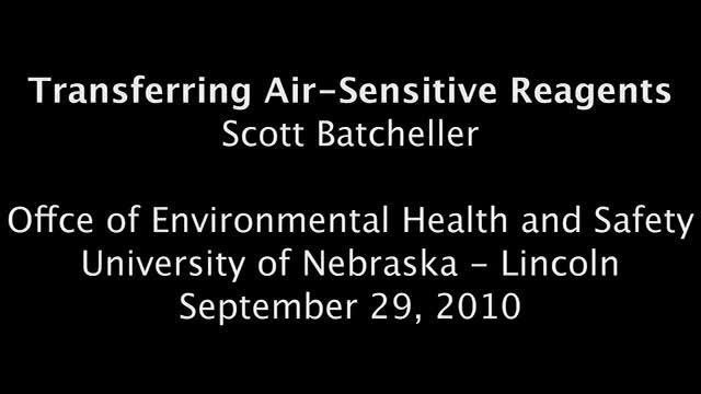 Pyrophorics:  Transferring Air-Sensitive Reagents