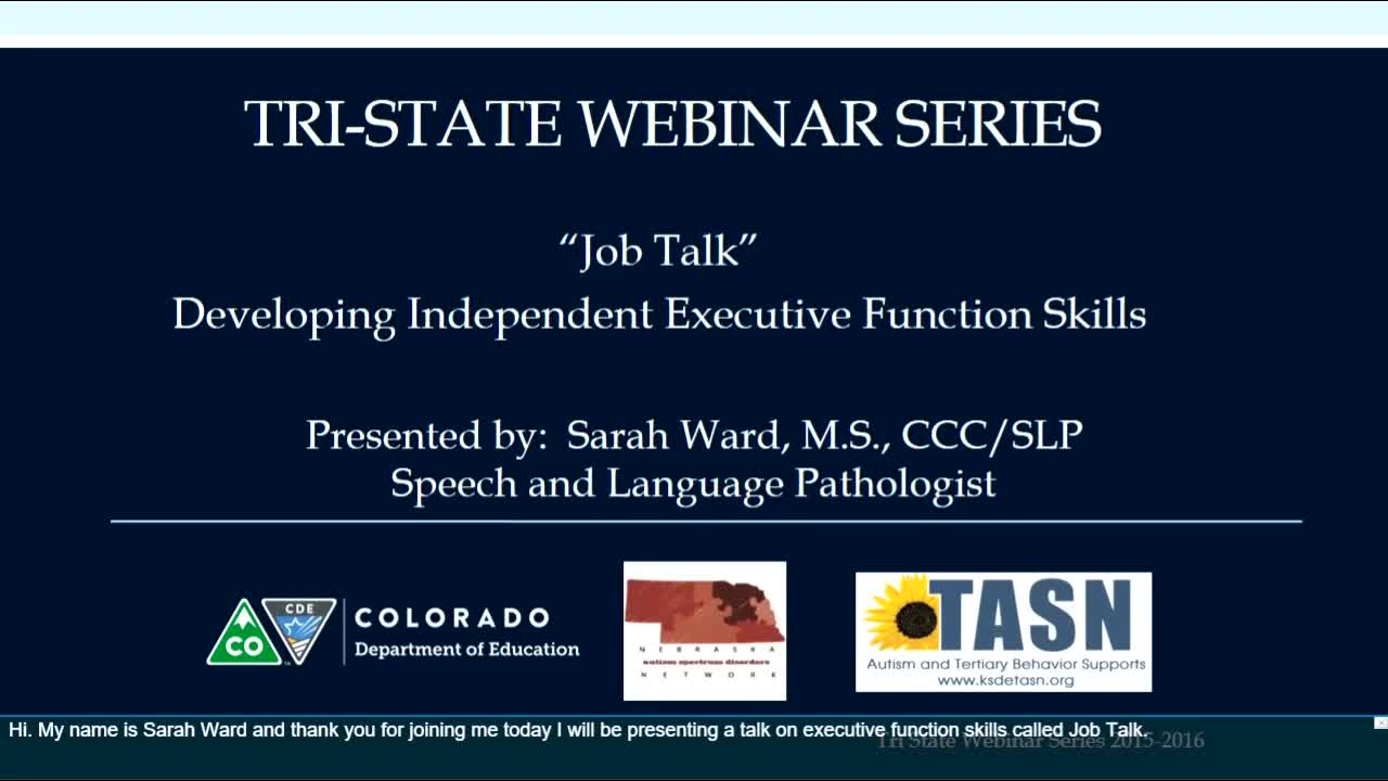 """Job Talk"" Developing Independent Executive Function Skills"