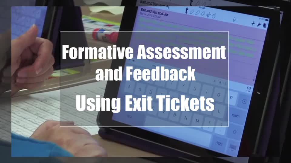 Tech Edge, Mobile Learning In The Classroom - Episode 04, Formative Assessment & Feedback Using Exit Tickets