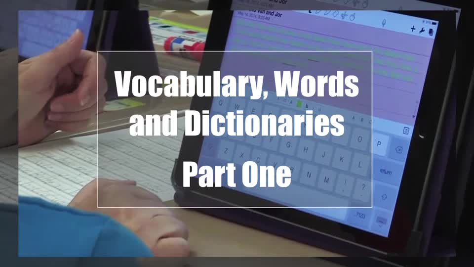 Tech Edge, Mobile Learning In The Classroom - Episode 05, Vocabulary, Words & Dictionaries - Part 1
