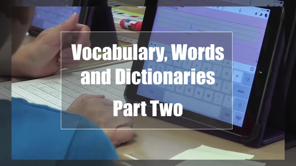 Tech Edge, Mobile Learning In The Classroom - Episode 06, Vocabulary, Words & Dictionaries - Part 2