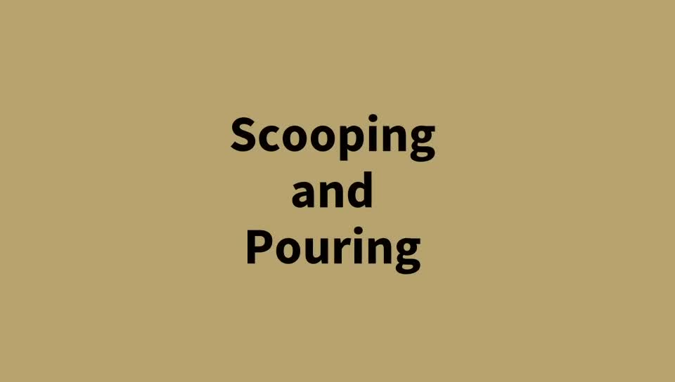 Teaching Children Self-Help Skills: Scooping and Pouring