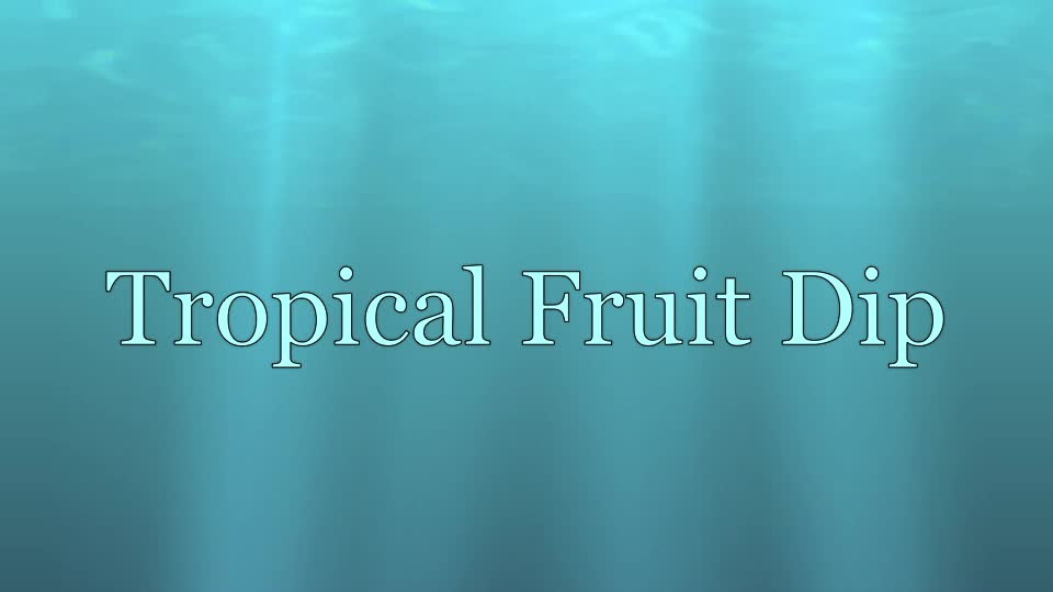 Tropical Fruit Dip