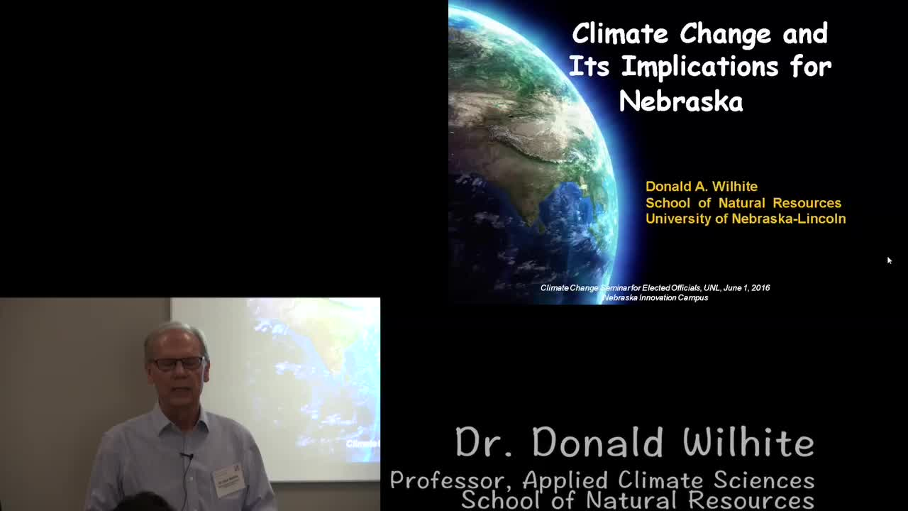 Nebraska Legislature - Special Committee - Climate Change Seminar - Overview