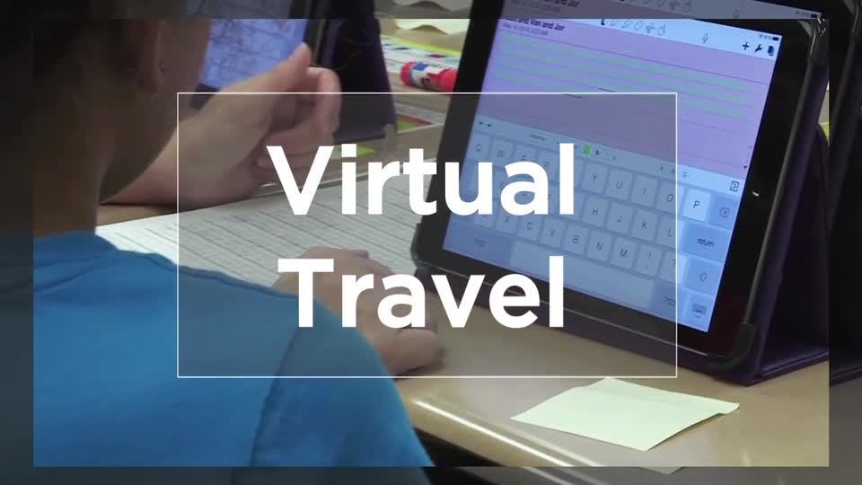 Tech Edge, Mobile Learning In The Classroom - Episode 18, Virtual Travel