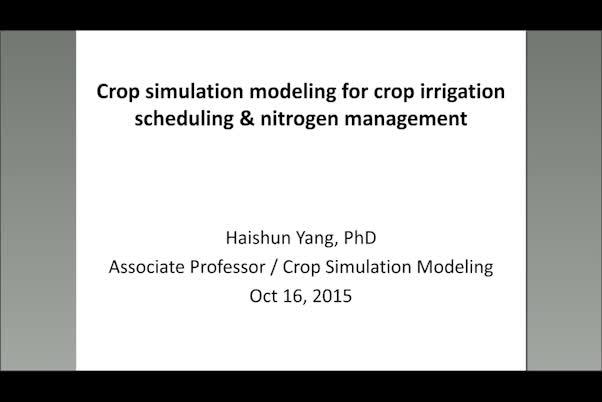 Crop simulation modeling for crop irrigation scheduling and nitrogen management