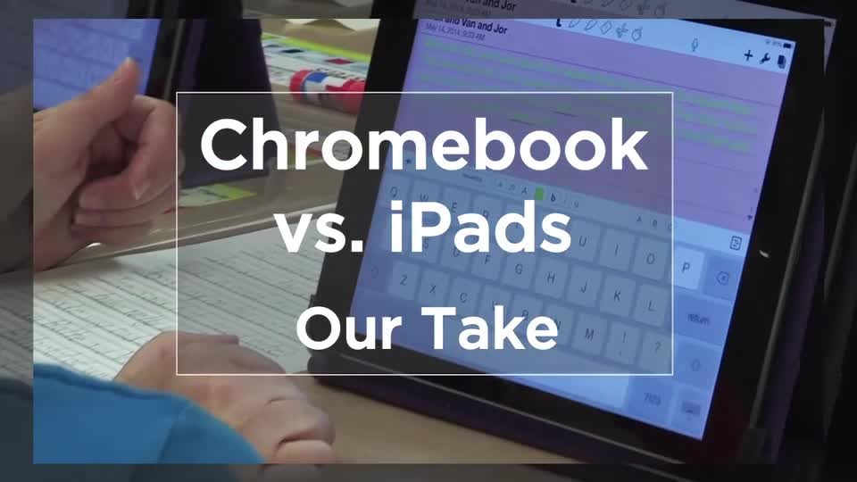 Tech Edge, Mobile Learning In The Classroom - Episode 21, Chromebooks vs. iPads