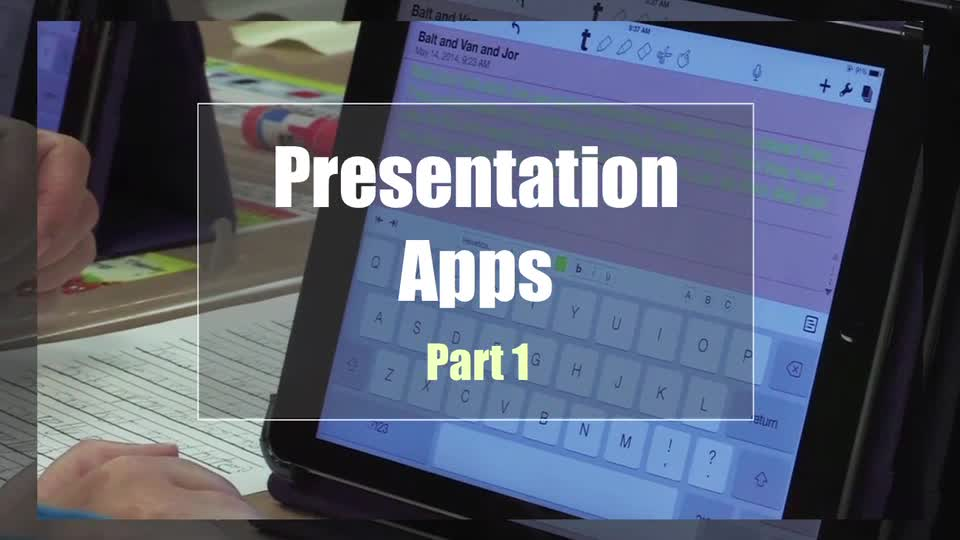 Tech Edge, Mobile Learning In The Classroom - Episode 26, Presentation Apps: Part 1