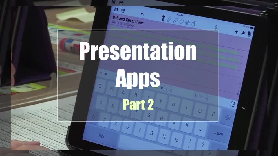 Tech Edge, Mobile Learning In The Classroom - Episode 27, Presentation Apps: Part 2