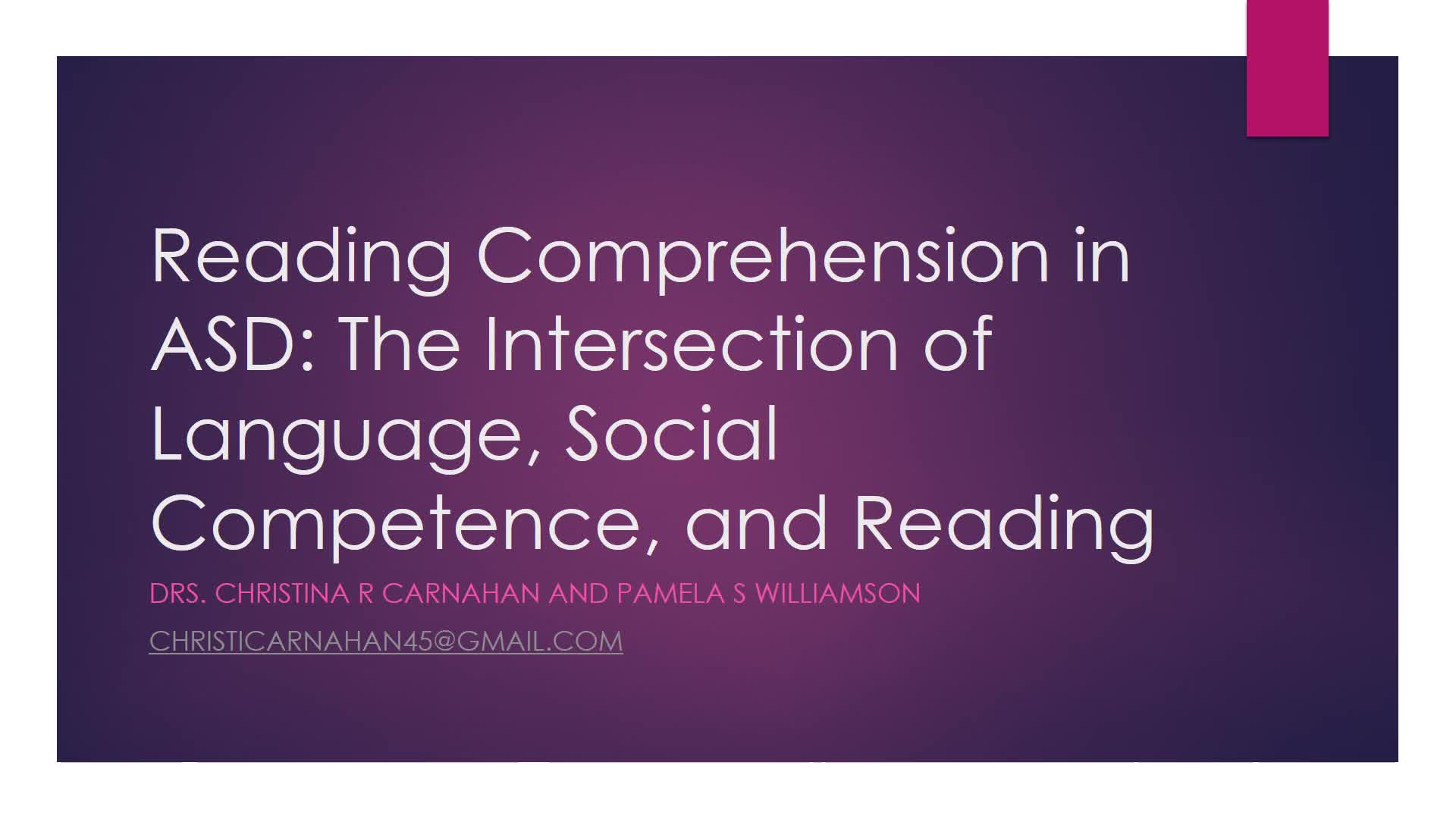 Reading Comprehension in ASD: The Intersection of Language, Social Competence, and Reading