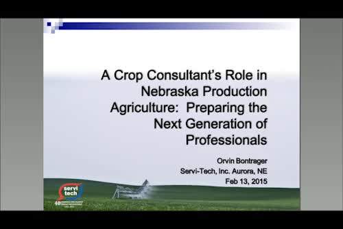 A Crop Consultant's Role in Nebraska Production Agriculture:  Preparing the Next Generation of Professionals
