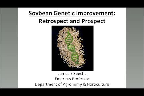 Soybean genetic improvement - Retrospect and prospect (What we know now – What we want to know next)