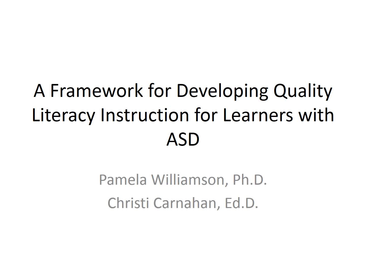 A Framework for Developing Quality Literacy Instruction for Learners with ASD Part 2