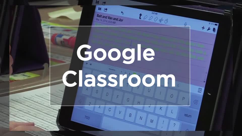 Tech Edge, Mobile Learning In The Classroom - Episode 33, Google Classroom