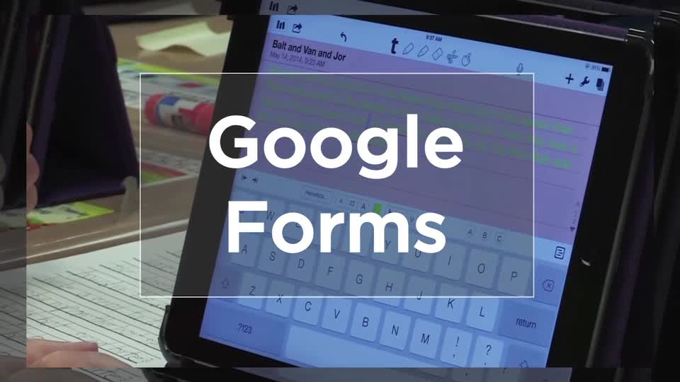 Tech Edge, Mobile Learning In The Classroom - Episode 37, Google Forms