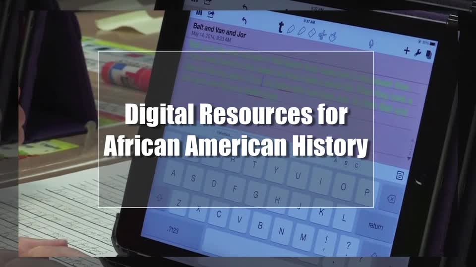 Tech Edge, Mobile Learning In The Classroom - Episode 44, Resources for African American History