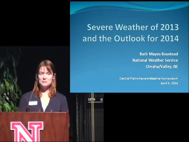 CPSWS 2014 - Nebraska's Severe Weather in 2013 and a Look Ahead to 2014