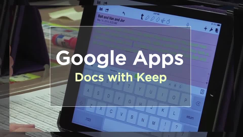 Tech Edge, Mobile Learning In The Classroom - Episode 50, Google Apps: Docs and Keep