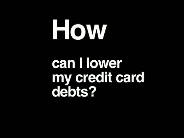 N The Know - How Can I Lower My Credit Card Debts?