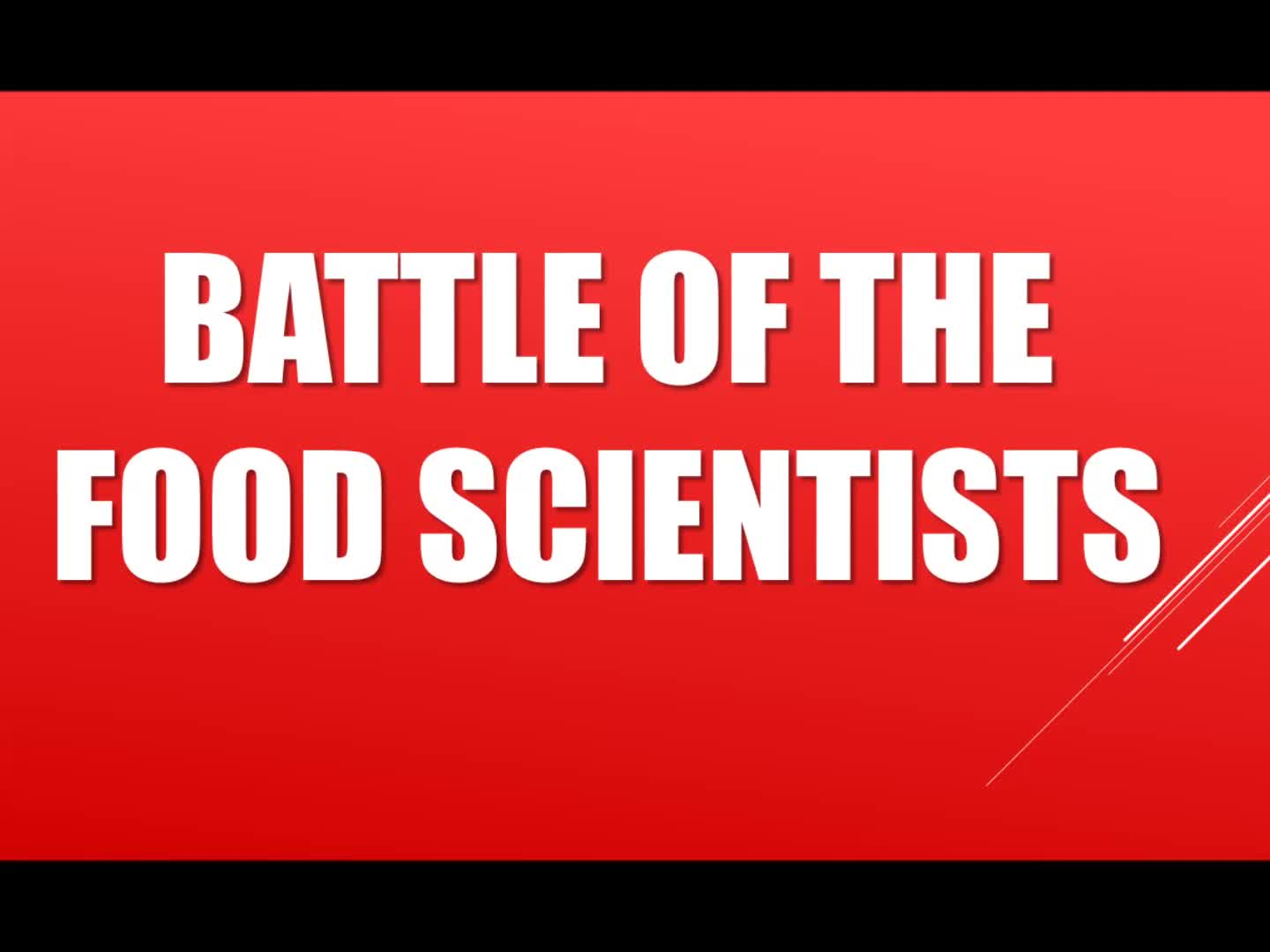 Battle of the Food Scientists