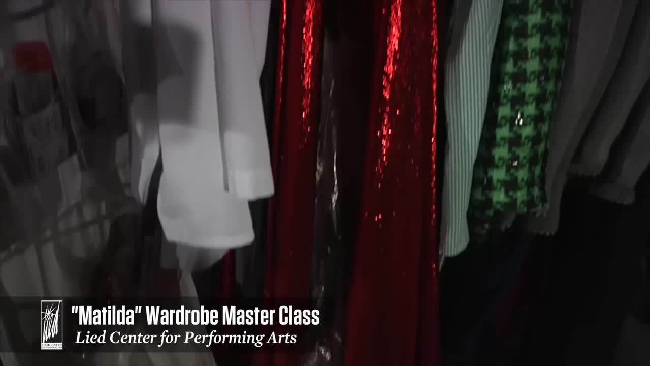 Matilda Wardrobe Master Class at Lied Center
