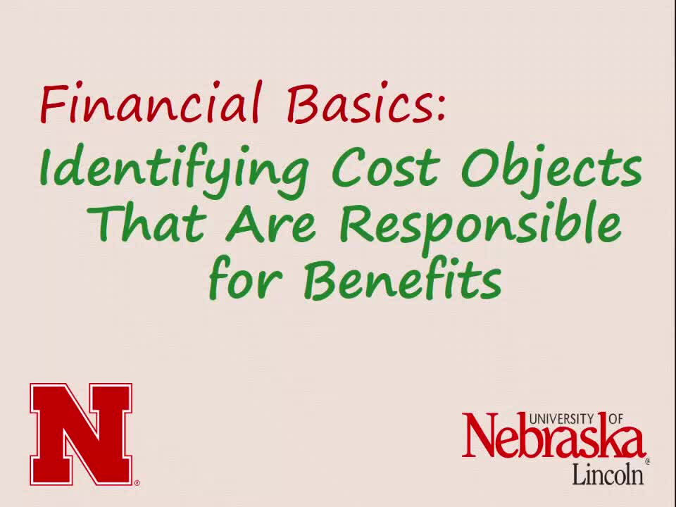Financial Basics: Identifying Cost Objects That Are Responsible for Benefits (5:37)