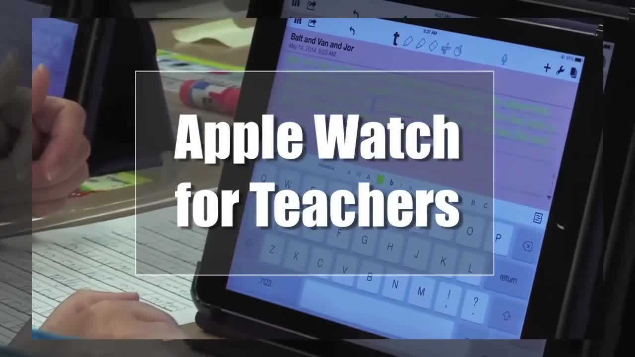 Tech Edge, Mobile Learning In The Classroom - Episode 63, Apple Watch for Teachers