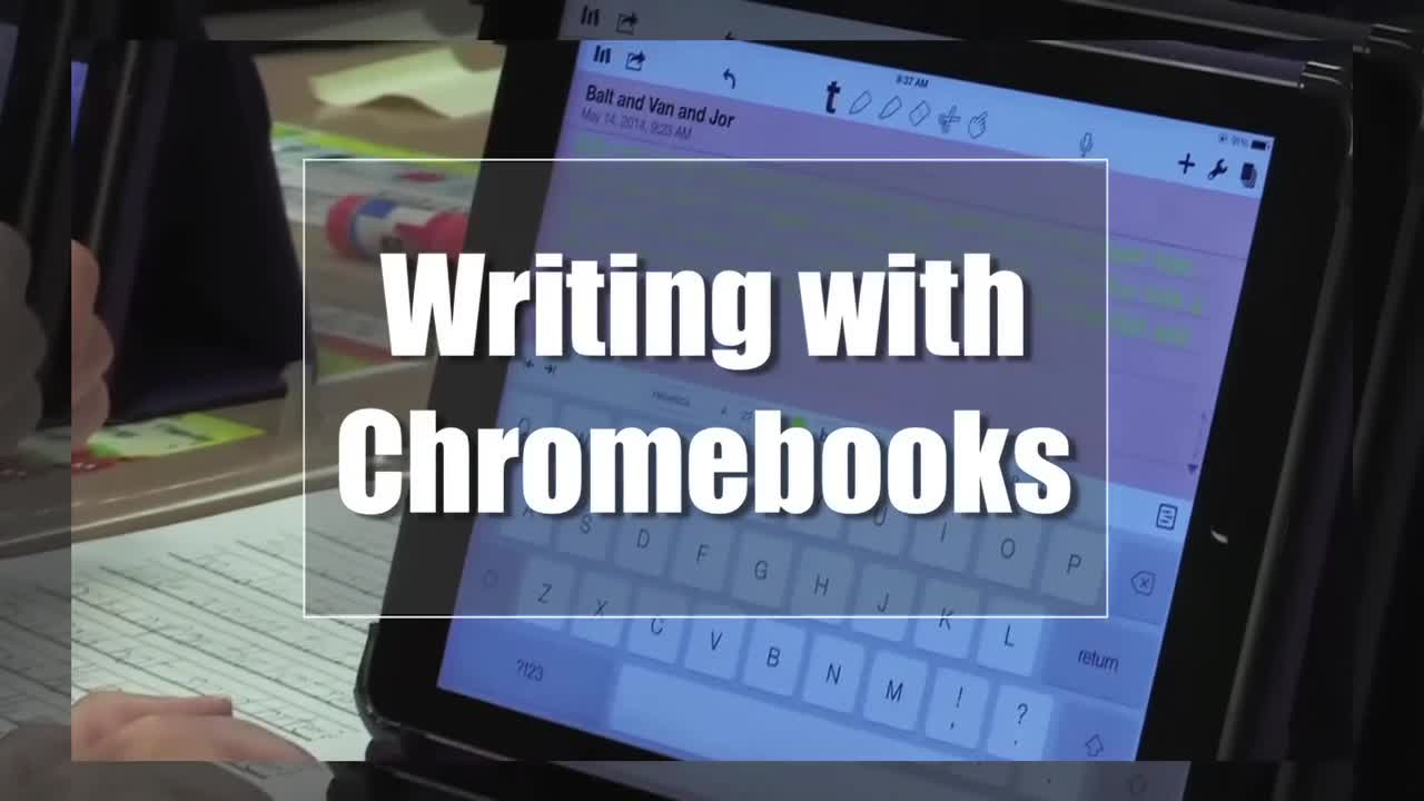 Tech Edge, Mobile Learning In The Classroom - Episode 67, Writing with Chromebooks