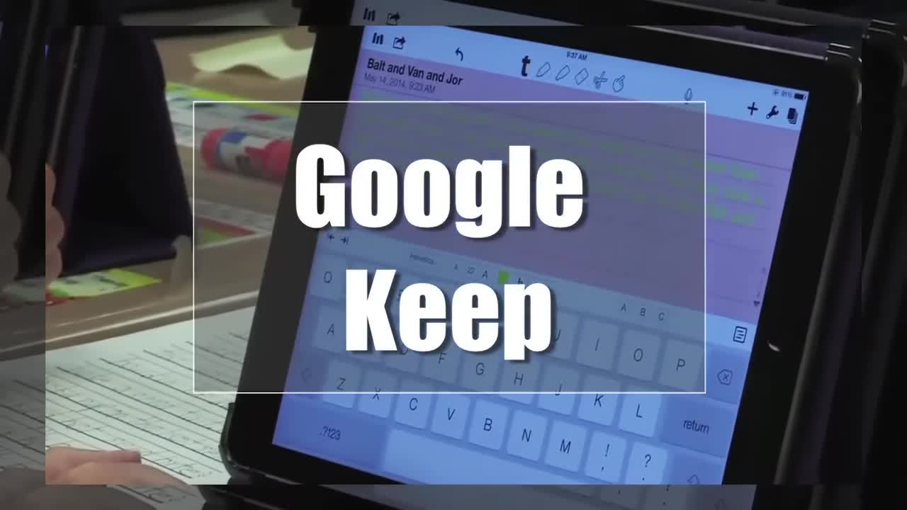 Tech Edge, Mobile Learning In The Classroom - Episode 68, Google Keep
