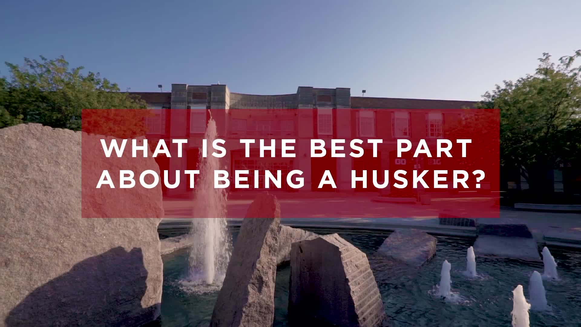 Ask Husker Freshmen: Best Thing